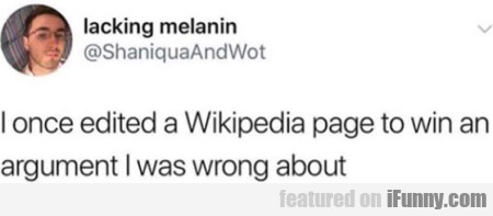I Once Edited A Wikipedia Page To Win An...