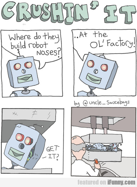 Where Do They Build Robot Noses?