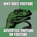 Why Does Youtube Advertise Youtube On Youtube
