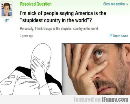 I'm Sick Of People Saying America Is The...
