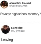 Favorite High School Memory - Leaving...