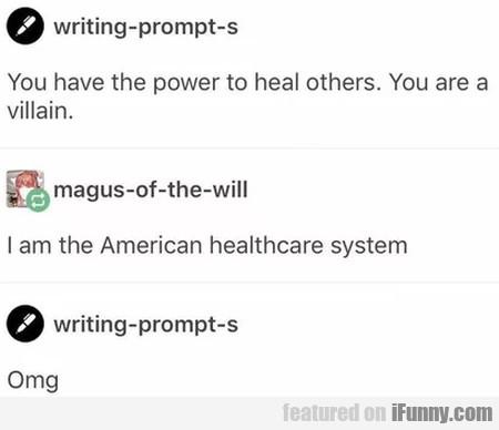 You have the power to heal others. You are a...
