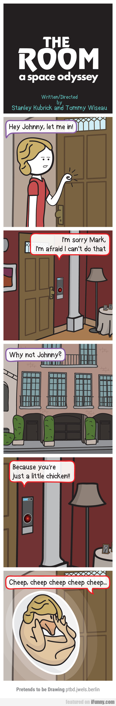 The Room - A Space Odyssey - Hey Johnny, Let Me In