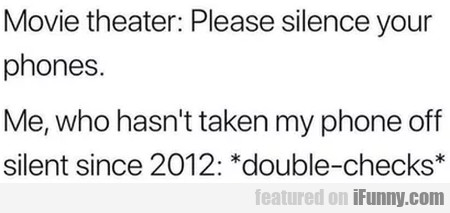 Movie Theater - Please Silence Your Phones...