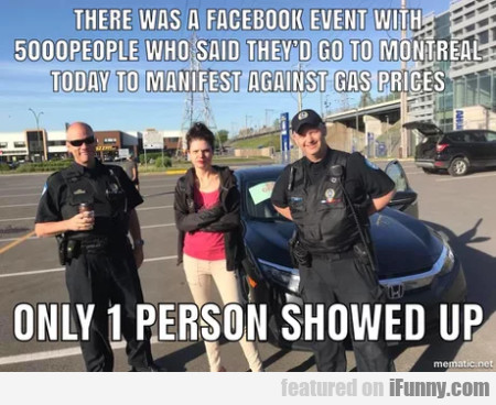 There Was A Facebook Event With 5000 People...