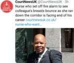 Nurse Who Set Off Fire Alarm To See Colleague's..