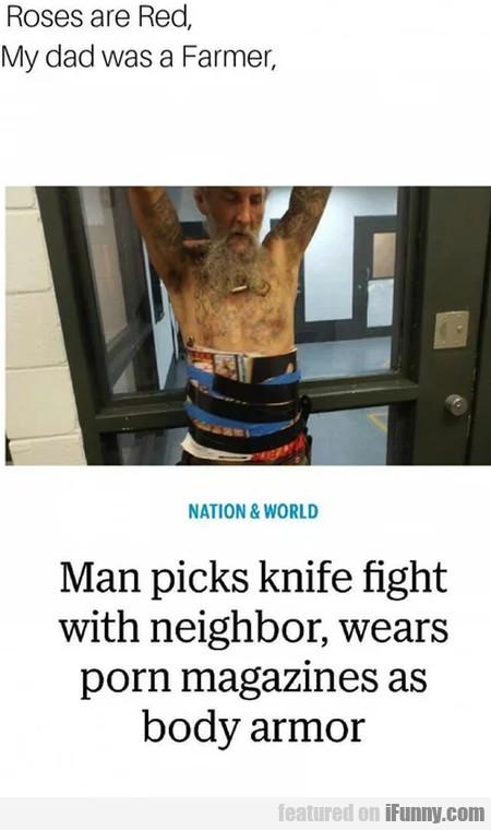 Roses Are Red, My Dad Was A Farmer - Man Picks..