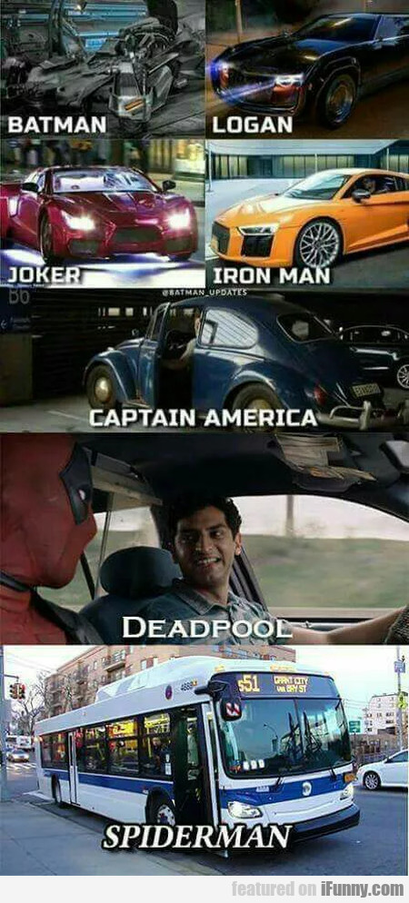 Batman - Logan - Joker - Iron Man...