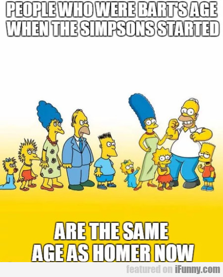 People Who Were Bart's Age When The Simpsons...