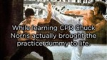 While Learning Cpr Chuck Norris Actually...