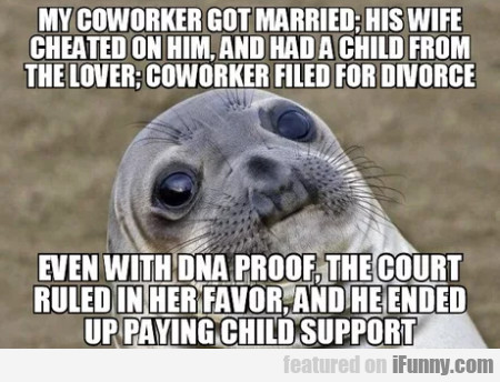 My Coworker Got Married - His Wife...