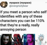 If You Meet A Person Who Self Identifies With...
