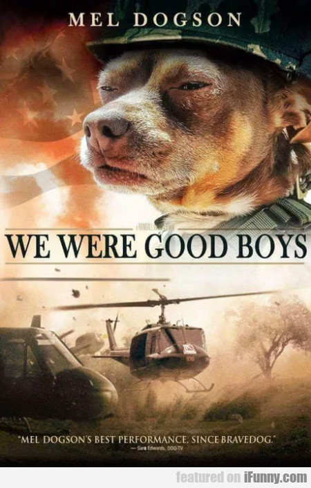 Mel Dogson - We Were Good Boys
