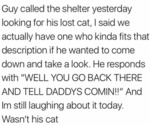 Guy Called The Shelter Yesterday Looking For...