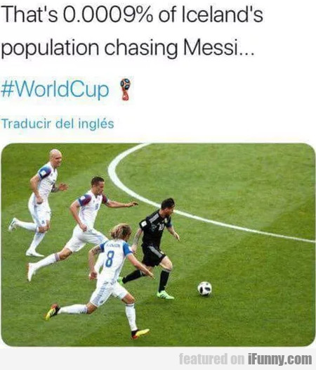 That's 0.009% of Iceland's population chasing...