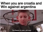 When You Are Croatia And Win Against Argentina...
