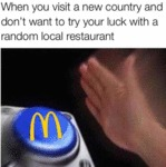 When You Visit A New Country And Don't Want To...