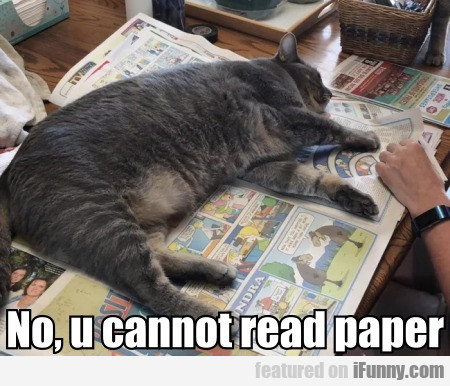 No, u cannot read paper