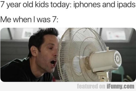 7 Year Old Kids Today - Iphones And...
