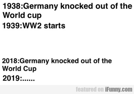 1938 - Germany Knocked Out Of The World Cup...