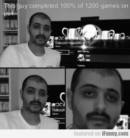 This guy completed 100% of 1200 games on ps4
