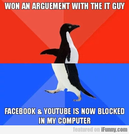 Won An Argument With The It Guy - Facebook...