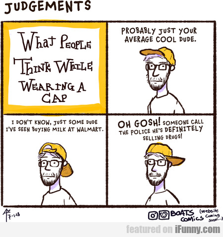 What People Think While Wearing A Cap