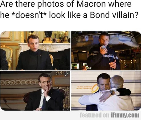 Are There Photos Of Macron Where He Doesn't Look..