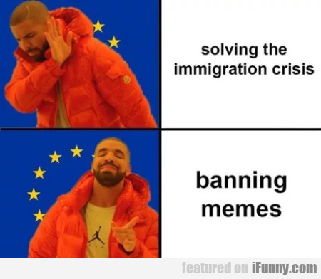 Solving The Immigration Crisis - Banning Memes