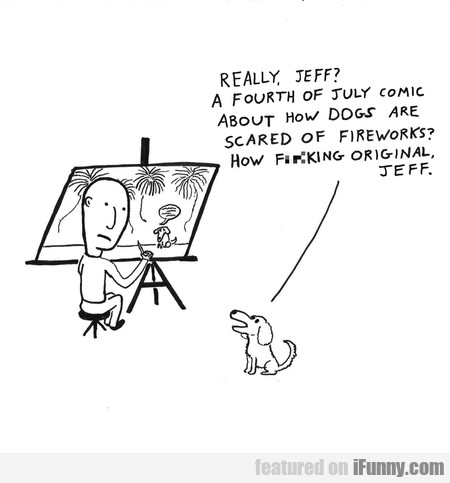 Really, Jeff? A Fourth Of July Comic About How Dog