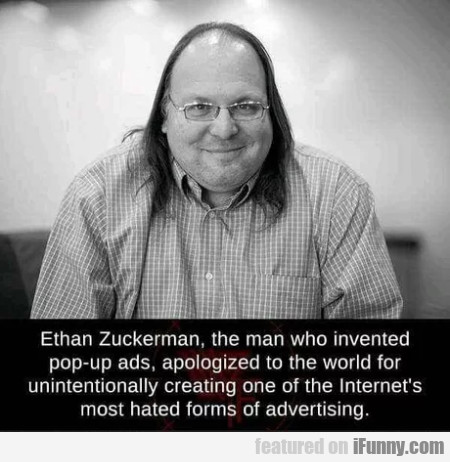 Ethan Zuckerman, The Man Who Invented Pop-up Ads..