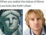 When You Realize The Statue Of Mona Lisa Looks...