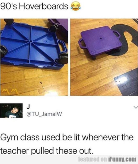90's Hoverboards - Gym Class Used Be Lit