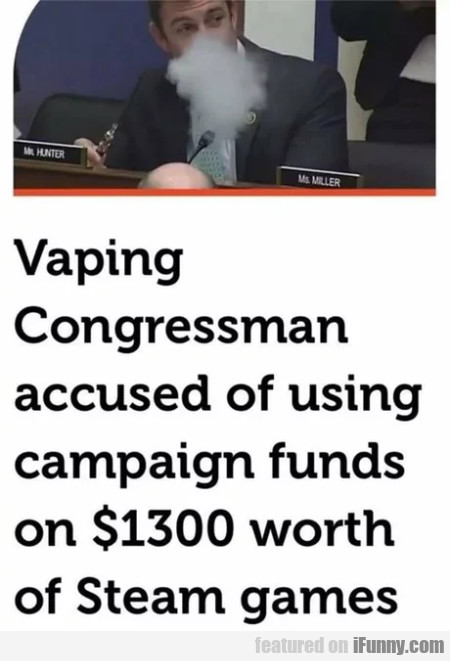 Vaping congressman accused of using campaign...