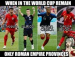 When In The World Cup Remain Only Roman Empire...