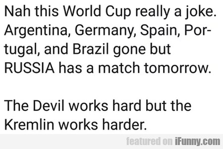 Nah This World Cup Really A Joke. Argentina...