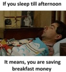If You Sleep Till Afternoon - It Means You Are...