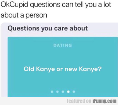 OkCupid questions can tell you a lot about a...