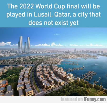 The 2022 World Cup Final Will Be Played In...