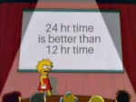 24hr Time Is Better Than 12 Hr Time