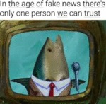 In The Age Of Fake News There's Only One...