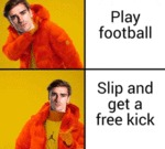 Play Football - Slip And Get A Free Kick...