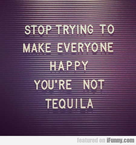 Stop Trying To Make Everyone Happy. You're Not...