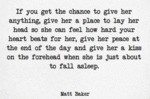 If You Get The Chance To Give Her Anything, Give..