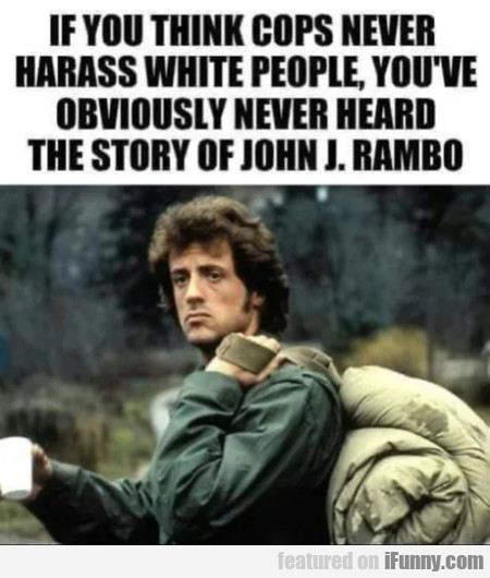 If you think cops never harass white people...