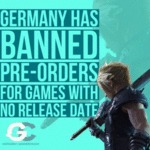 Germany Has Banned Pre-orders For Games With...