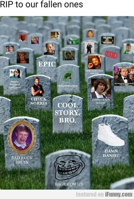 RIP to our fallen ones
