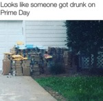 Looks Like Someone Got Drunk On Prime Day...