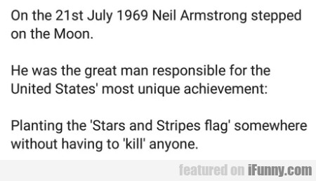 On The 21st July 1969 Neil Armstrong Stepped On...