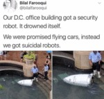 Our D.c. Office Building Got A Security Robot...